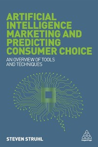 Cover Artificial Intelligence Marketing and Predicting Consumer Choice