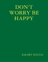 Cover Don't Worry Be Happy - Think Positive Be Positive