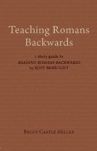 Cover Teaching Romans Backwards