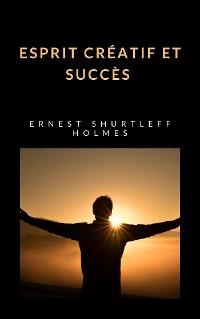 Cover Esprit créatif et succès (traduit)