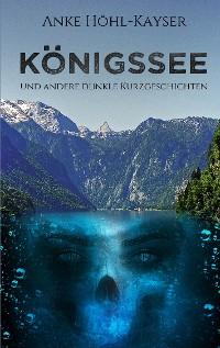 Cover Königssee und andere dunkle Kurzgeschichten