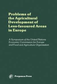 Cover Problems of the Agricultural Development of Less-Favoured Areas in Europe