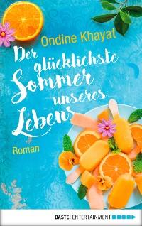 Cover Der glücklichste Sommer unseres Lebens