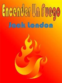 Cover Encender Un Fuego