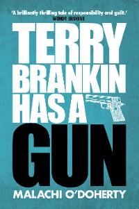 Cover Terry Brankin Has a Gun