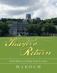 Cover Thayer's Return: Early History of West Point In Verse.