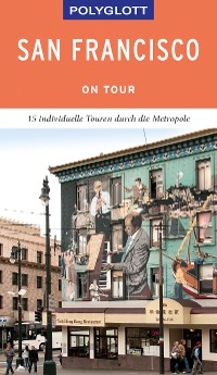 Cover POLYGLOTT on tour Reiseführer San Francisco