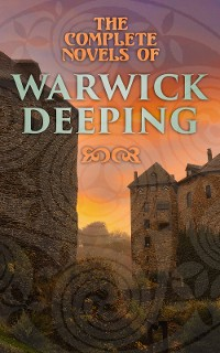 Cover The Complete Novels of Warwick Deeping