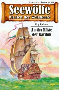 Cover Seewölfe - Piraten der Weltmeere 454