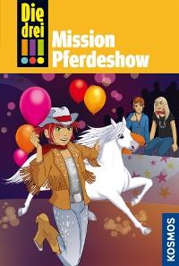 Cover Die drei !!!, 37, Mission Pferdeshow (drei Ausrufezeichen)