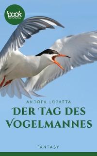 Cover Der Tag des Vogelmannes