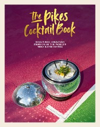 Cover The Pikes Cocktail Book