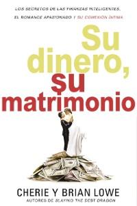 Cover Su dinero, su matrimonio