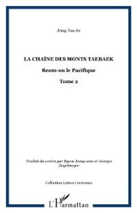 Cover Chaine des monts taebaek t.2