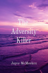 Cover The Adversity Killer