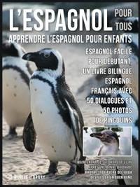 Cover L'Espagnol Pour Tous - Apprendre L'Espagnol Pour Enfants