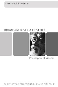 Cover Abraham Joshua Heschel--Philosopher of Wonder