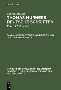 Cover Die Mühle von Schwindelsheim und Gredt Müllerin Jahrzeit