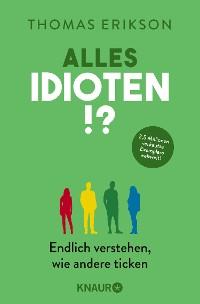 Cover Alles Idioten!?