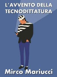 Cover L'avvento della Tecnodittatura