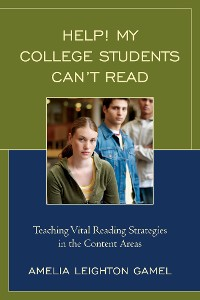 Cover Help! My College Students Can't Read