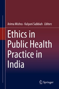 Cover Ethics in Public Health Practice in India