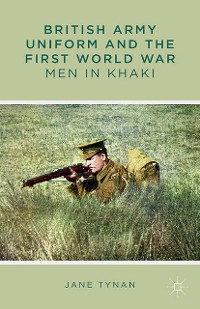 Cover British Army Uniform and the First World War