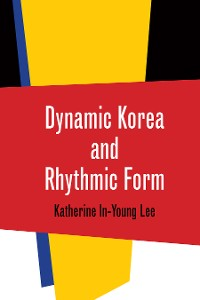 Cover Dynamic Korea and Rhythmic Form