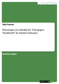 """Cover Personajes en soledad en """"Gut gegen Nordwind"""" de Daniel Glattauer"""