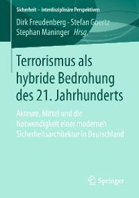 Cover Terrorismus als hybride Bedrohung des 21. Jahrhunderts