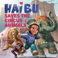 Cover Haibu Saves the Circus Animals
