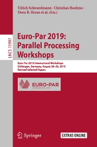 Cover Euro-Par 2019: Parallel Processing Workshops