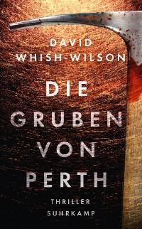 Cover Die Gruben von Perth