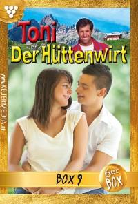 Cover Toni der Hüttenwirt Jubiläumsbox 9 – Heimatroman