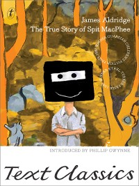 Cover The True Story of Spit MacPhee