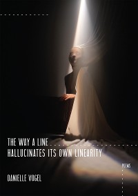 Cover The Way a Line Hallucinates Its Own Linearity