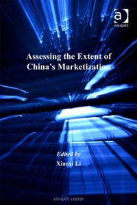 Cover Assessing the Extent of China's Marketization