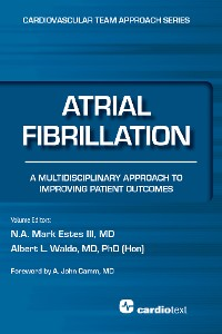 Cover Atrial Fibrillation: A Multidisciplinary Approach to Improving Patient Outcomes