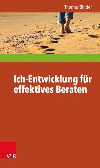 Cover Ich-Entwicklung für effektives Beraten