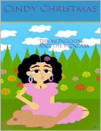 Cover The Mongoose & The Princess