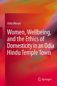 Cover Women, Wellbeing, and the Ethics of Domesticity in an Odia Hindu Temple Town