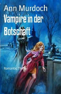 Cover Vampire in der Botschaft
