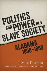 Cover Politics and Power in a Slave Society