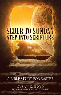 Cover Seder to Sunday Step into Scripture