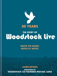 Cover 50 Years: The Story of Woodstock Live