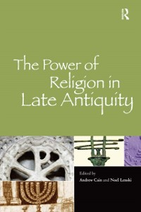 Cover Power of Religion in Late Antiquity