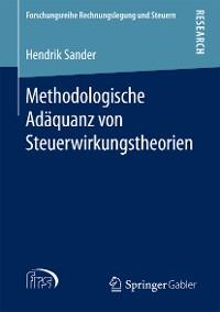 Cover Methodologische Adäquanz von Steuerwirkungstheorien