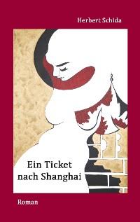 Cover Ein Ticket nach Shanghai