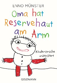 Cover Oma hat Reservehaut am Arm