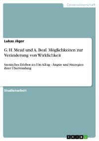 Cover G. H. Mead und A. Boal. Möglichkeiten zur Veränderung von Wirklichkeit